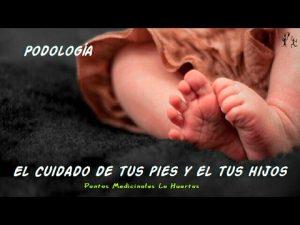 cuidado de los pies en niños y adultos. el podólogo responde nos aconseja...