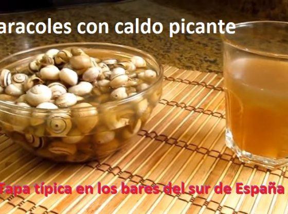 receta caracoles pequeños con caldo picante receta de caracoles tapa típica del sur de españa
