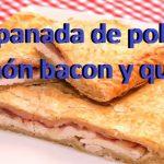 Empanada de Pollo Jamón Bacon y Queso.