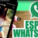 Como espiar a los contactos en WhatsApp 2017