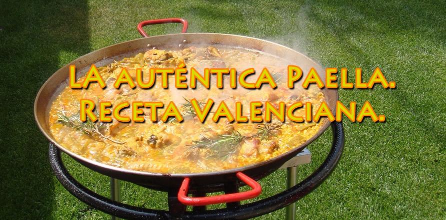 la autentic paella valenciana receta arroz