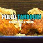 Pollo tandoori. Recetas de cocina Internacional.
