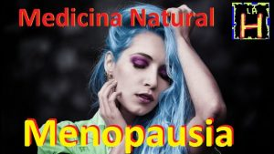 menopausia sintomas remedios caseros recomendaciones . La menopausia.