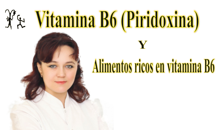 vitamina b6 informacion alimentos
