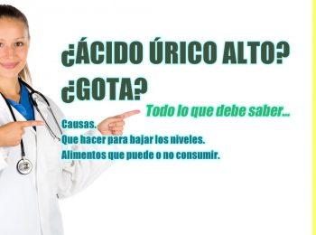 causas del ácido úrico alto y la gota.