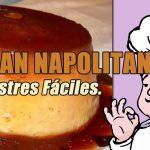 Cómo hacer Flan Napolitano. Postres Fáciles.