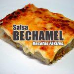 Cómo hacer Bechamel. Recetas de Salsas.