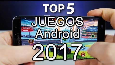 top 5 mejores juegos android 2017