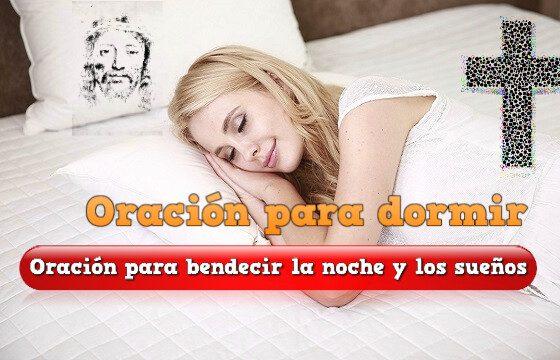 Oración para bendecir la noche y los sueños oración para dormir bien