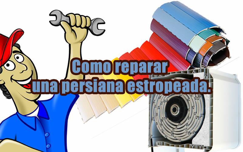 cómo reparar una persiana estropeada portada