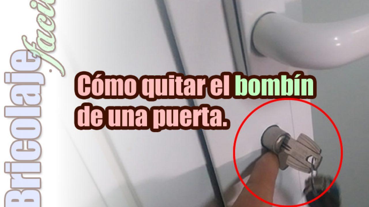 como quitar un bombin de una puerta sin llave