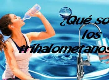Beber agua con trihalometanos o THM