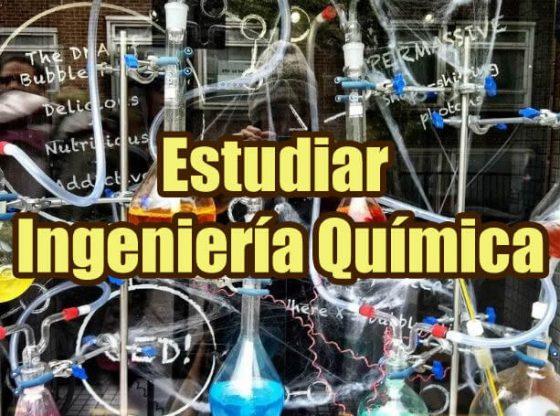 estudiar ingenieria quimica